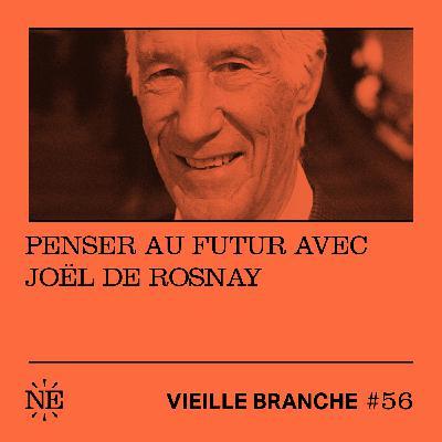 Penser au futur avec Joël de Rosnay