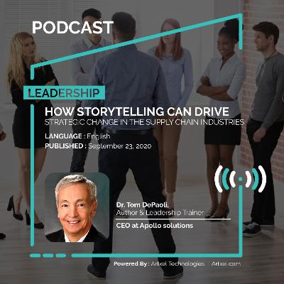 104. How storytelling can drive strategic change in the supply chain industries