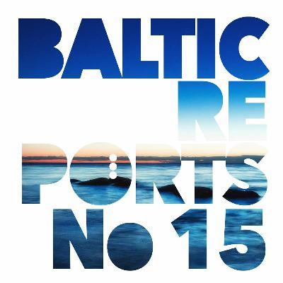 Baltic Reports October 7-13