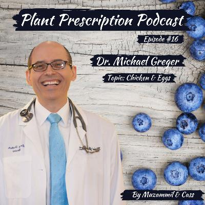 The health effects of chicken and eggs put to the test with Dr. Michael Greger
