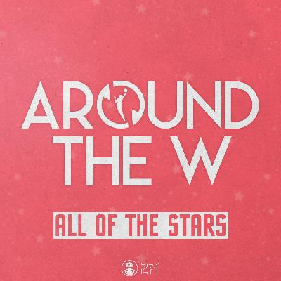 Around The W / All-Star Edition