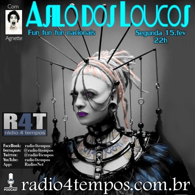 Rádio 4 Tempos - Asilo dos Loucos 242:Agnette