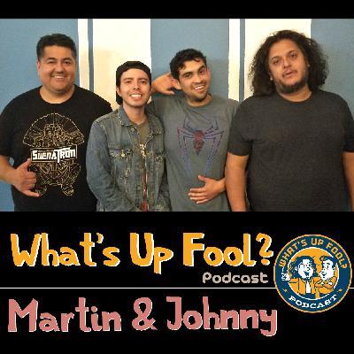 Ep 260 - Martin & Johnny