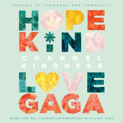 #19 - Born This Way Foundation #ChannelKindness