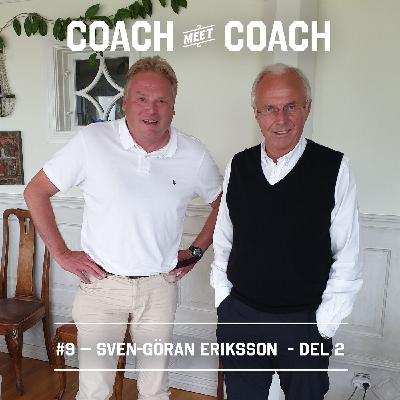 #9 Sven-Göran Eriksson - Del 2