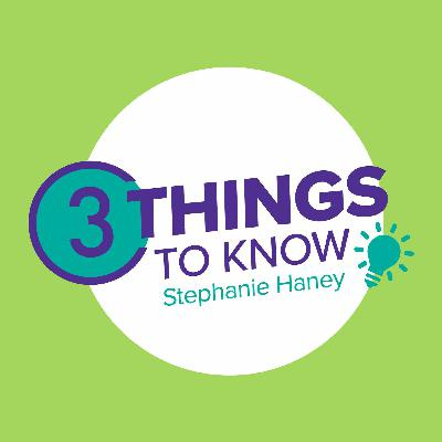 Welcome to the 3 Things to Know with Stephanie Haney podcast from WKYC studios in Cleveland