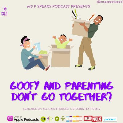 Season 4; Episode 10- Goofy and Parenting Don't Go Together?