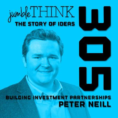 Building Investment Partnerships with Peter Neill