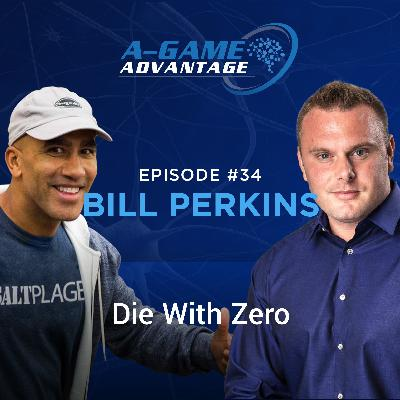 034 - Bill Perkins - Die With Zero