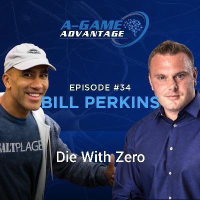 034 - Bill Perkins - Die With Zero