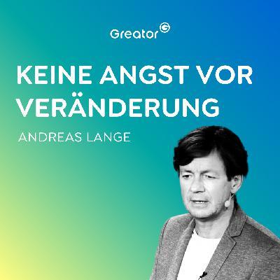 #688 So kannst du die Welt verbessern // Andreas Lange