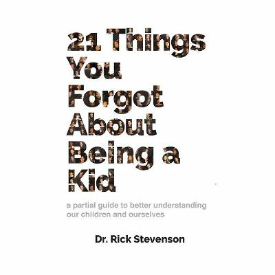 Podcast 793: 21 Things You Forgot About Being a Kid with Rick Stevenson