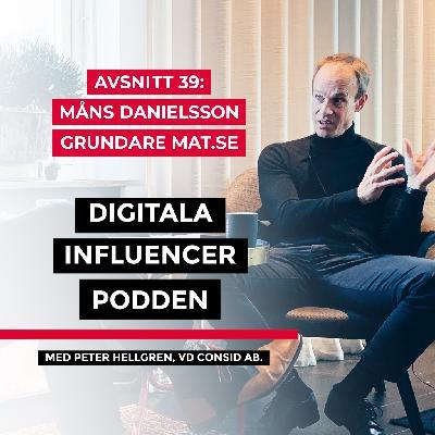 39. Måns Danielsson, grundare Mat.se – framtidens digitala livsmedel, algoritmer och artificiell intelligens