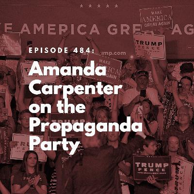 Amanda Carpenter on the Propaganda Party