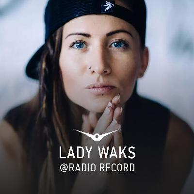 Lady Waks @ Record Club #620 (26-02-2021)