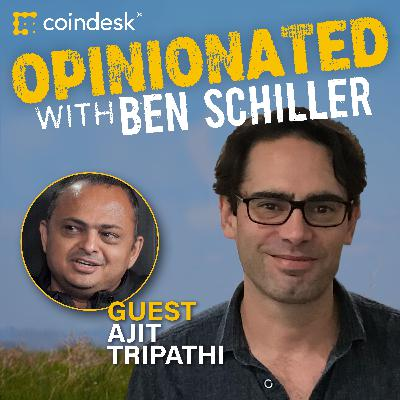 OPINIONATED: 'Where Banks Go, Regulation Follows.' Why Institutional Acceptance Is a Double-Edged Sword For Crypto – Feat. Ajit Tripathi
