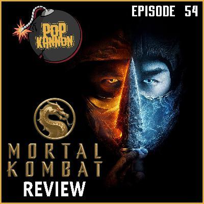 Episode 54 | Mortal Kombat
