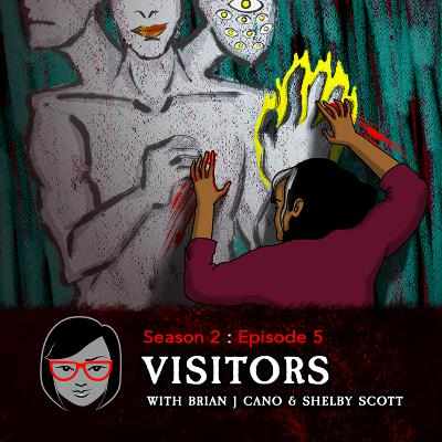 Visitors (with Brian J. Cano and Shelby Scott)