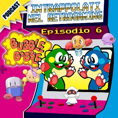 Bubble Bobble con Raffaele Cinquegrana