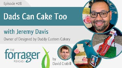 Dads Can Cake Too with Jeremy Davis