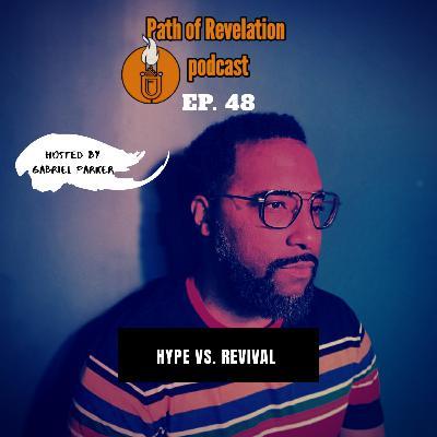 Path of Revelation Podcast: Episode 48