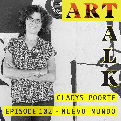 Episode 102: Gladys Poorte - Nuevo Mundo