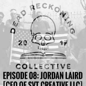 DRC08: Jordy Laird [SVT Creative LLC/Kinetic Syndicate]
