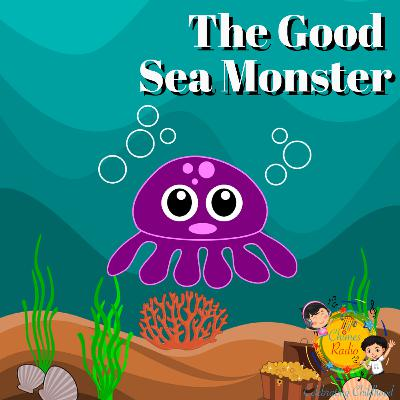 The Good Sea Monster