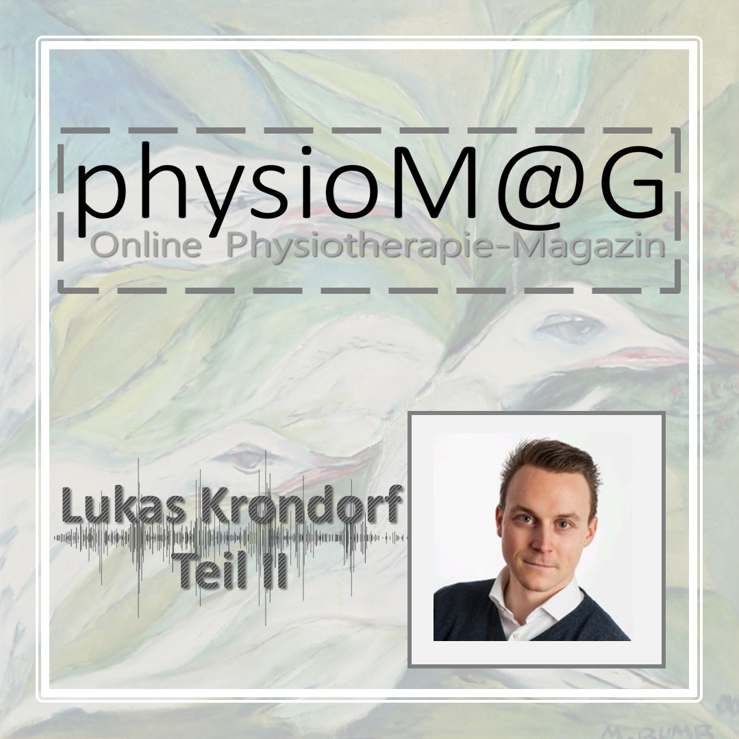 physioMAG Podcast 001 - Lukas Krondorf (Teil 2)