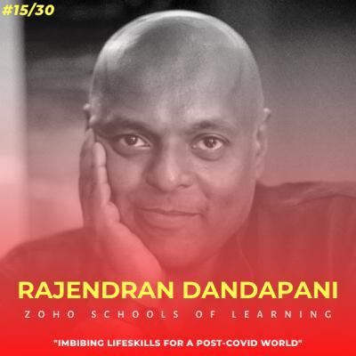 Soulful स्कूल | Session 15 | Rajendran Dandapani - Zoho Schools of Learning, Tamil Nadu