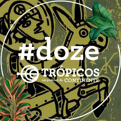 Trópicos #Doze - Poesia e pandemia