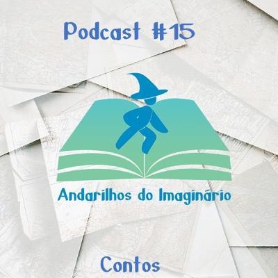 Andarilhos do Imaginário #15 - Contos