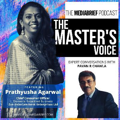 PODCAST: Prathyusha Agarwal, Chief Consumer Officer - ZEE
