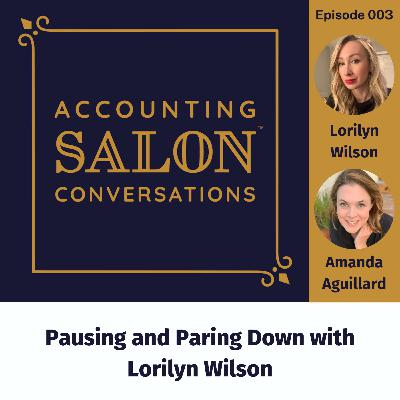 Pausing and Paring Down with Lorilyn Wilson