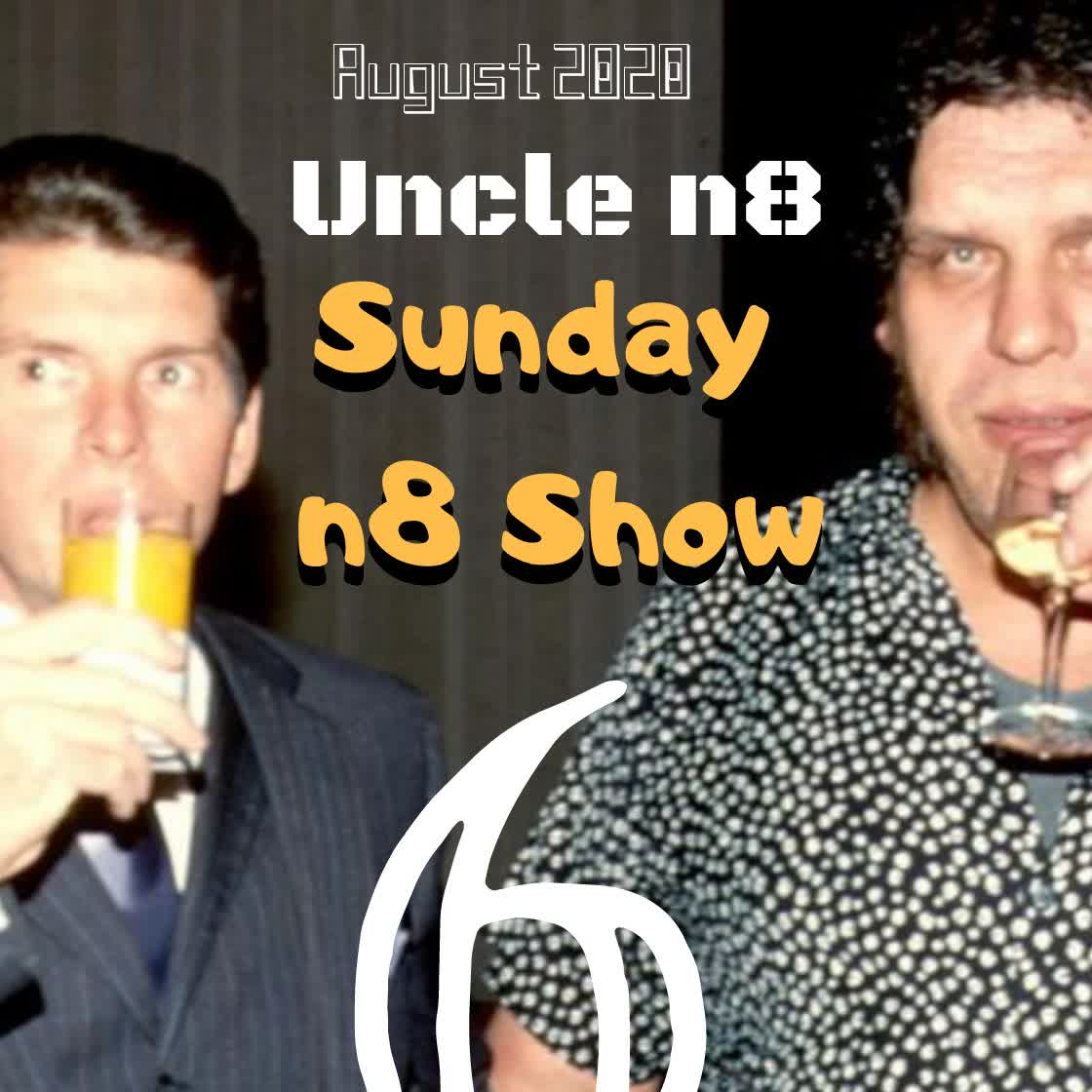 Sunday n8 Show :: Volume 6