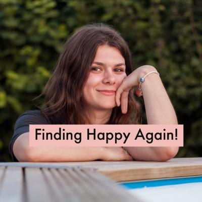 Finding Happy Again