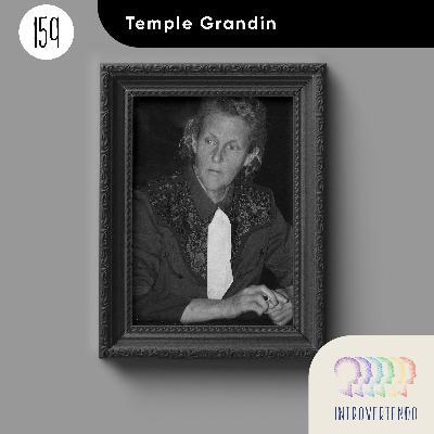 #159 - Temple Grandin