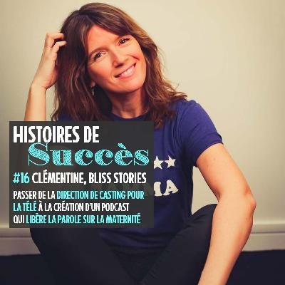 Rediff ☀️ Clémentine (Bliss Stories) : libérer la parole sur la maternité