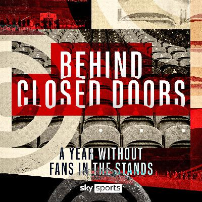 Behind Closed Doors: Football's style shift without fans