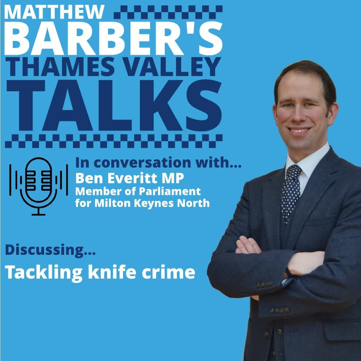 Tackling knife crime - in conversation with Ben Everitt MP