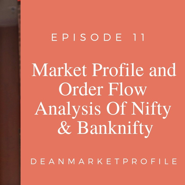 Episode 11 Nifty Banknifty Weekly Wrap Up  - Market Profile Analysis & Levels Next Week (audio)