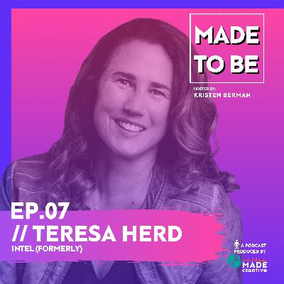 Ep.07 // Teresa Herd, Intel's former VP Global Creative Director