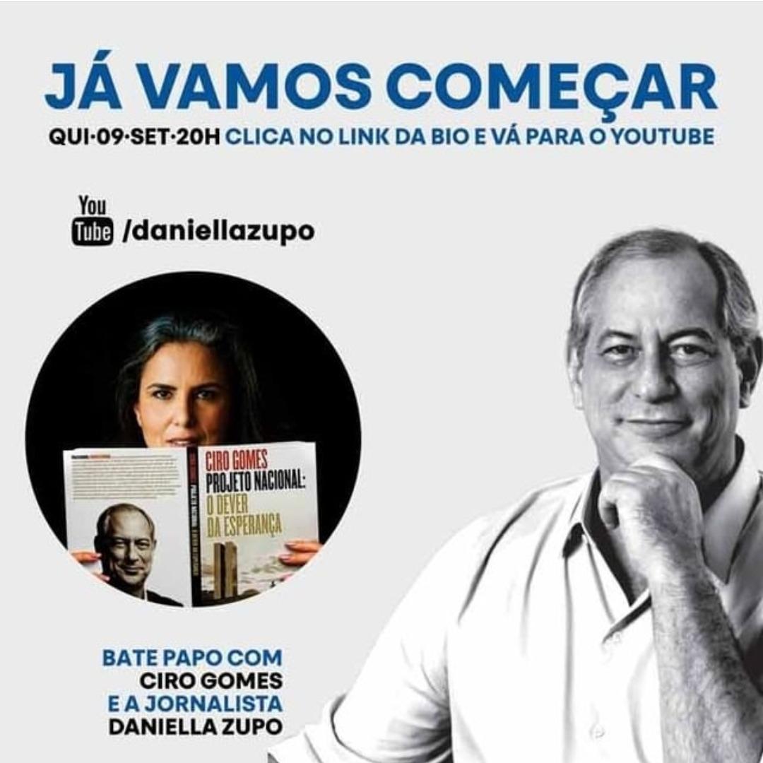 09/09/2021 | CIRO GOMES FALA DO LIVRO ' PROJETO NACIONAL: O DEVER DA ESPERANÇA'