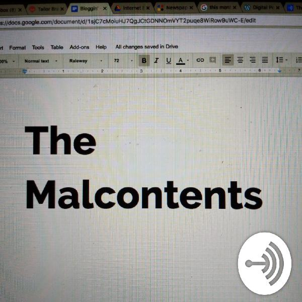 The Malcontents Episode 5