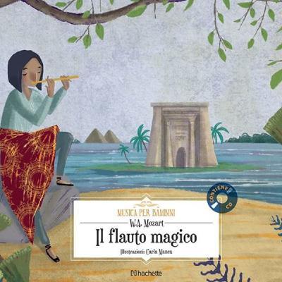 IL FLAUTO MAGICO (MOZART) ED. HACHETTE