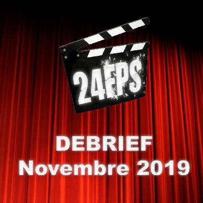 24FPS Debrief Novembre 2019