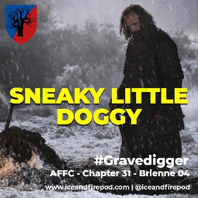 271 – A Feast for Crows Chapter 31 – Brienne 05 #Gravedigger