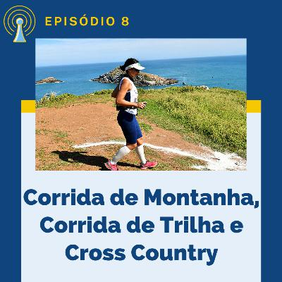 Corrida de Montanha, Corrida de Trilha, Cross Country e o Dia Internacional da Montanha