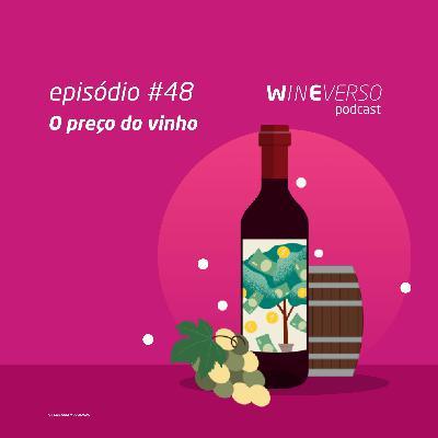 O preço do vinho