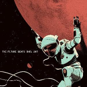 The Future Beats Show Episode 207